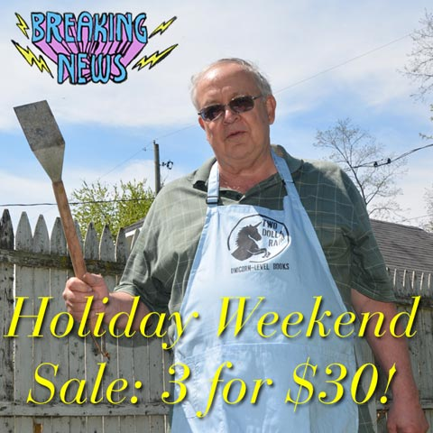 Two Dollar Radio Book Burger Holiday Weekend Sale