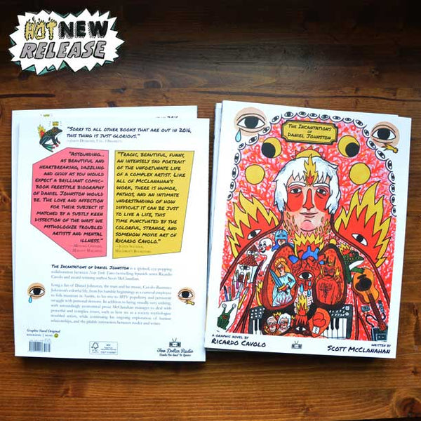 The Incantations of Daniel Johnston by Ricardo Cavolo and Scott McClanahan (Two Dollar Radio)