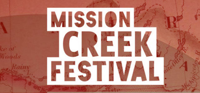 Mission Creek Festival 2016