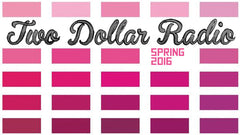 Two Dollar Radio spring fairs!