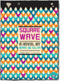 Square Wave front cover