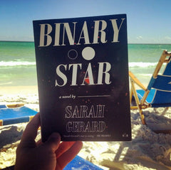Binary Star by Sarah Gerard (Two Dollar Radio) at the beach