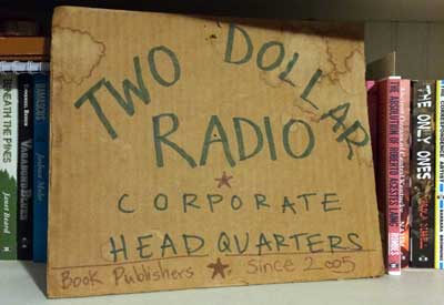 Two Dollar Radio Original Cardboard Sign