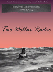 Two Dollar Radio Fall 2020 Rights Guide