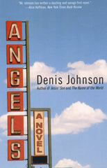 Angels by Denis Johnson | Radio Waves
