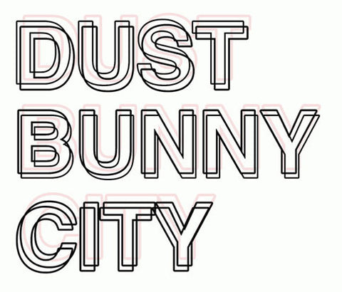 Dust Bunny City | Radio Waves