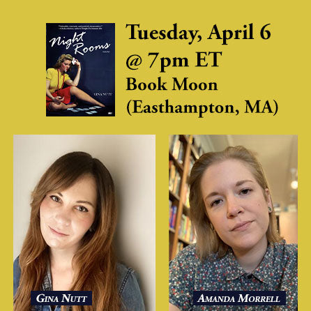 Book Moon A reading and discussion with Gina Nutt Tuesday, April 6th @ 7:00 pm ET