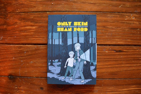 Only Skin by Sean Ford (Secret Acres)