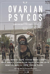 Ovarian Psycos documentary