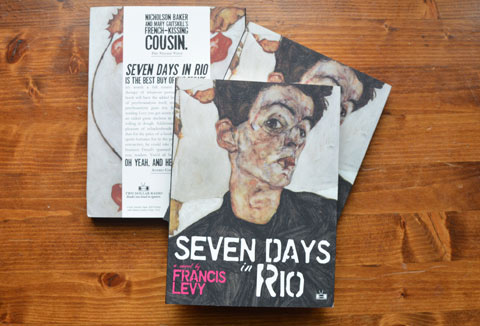 Seven Days in Rio by Francis Levy (Two Dollar Radio)
