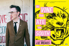 J.D. Wilkes, the Vine That Ate the South, Two Dollar Radio