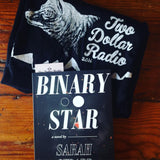 Binary Star book with Two Dollar Radio tee shirt