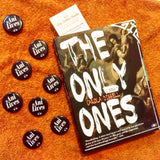 The Only Ones book by Carola Dibbell by Two Dollar Radio