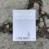 Whiteout Conditions by Tariq Shah silver foil front cover