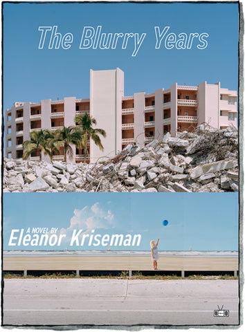 The Blurry Years (Ebook)