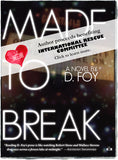 Made to Break by D. Foy donating to IRC