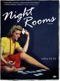 Night Rooms essays by Gina Nutt
