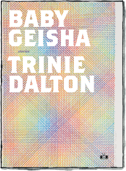 Front cover of Baby Geisha by Trinie Dalton