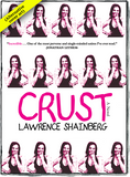 Alternative front cover of Crust by Lawrence Shainberg