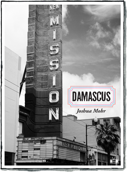 Front cover of Damascus by Joshua Mohr