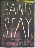 Haints Stay front cover by Colin Winnette
