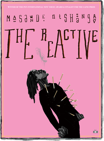 The Reactive by Masande Ntshanga