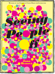Seeing People Off by Jana Benova published by Two Dollar Radio