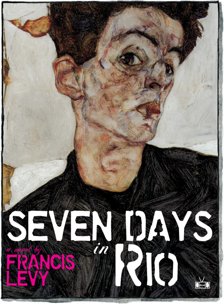 Front cover of Seven Days in Rio by Francis Levy