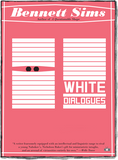 White Dialogues front cover by Bennett Sims