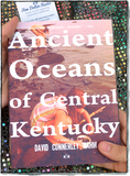Front cover of Ancient Oceans of Central Kentucky by David Connerley Nahm
