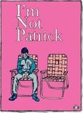 I'm Not Patrick the movie film Two Dollar Radio Eric Obenauf