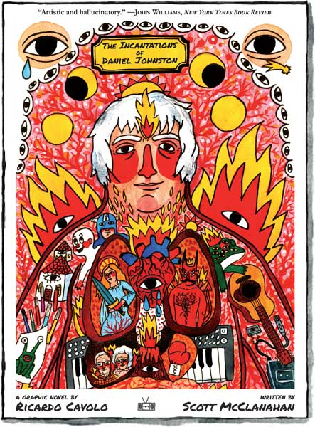 The Incantations of Daniel Johnston 2nd printing front cover