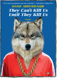 They Can't Kill Us Until They Kill Us front cover by Hanif Abdurraqib