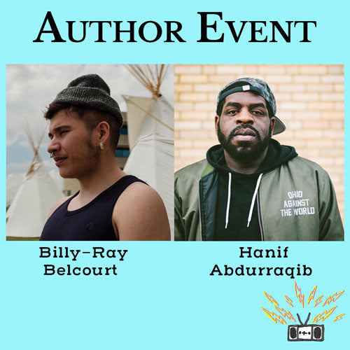 a conversation between Billy-Ray Belcourt and Hanif Abdurraqib