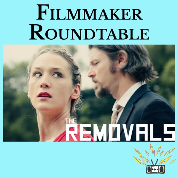 Filmmaker Roundtable: The Making of The Removals