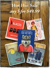 Two Dollar Radio Hot Hot books sale any 5 for 49.99