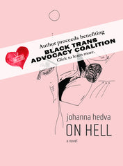 On Hell by Johanna Hedva from Sator Press