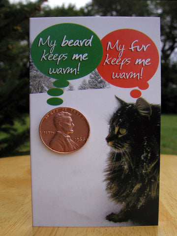 #114 - Christmas card featuring a cat and a 95% copper Lincoln penny, minted between 1909-1981! Includes envelope for mailing and descriptive postcard.