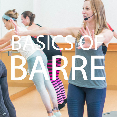 WAITLIST ONLY - Basics of Barre by The Dailey Method
