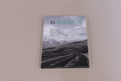 IN ISOLATION, Exhibition Catalog, Deluxe Edition - SOLD OUT