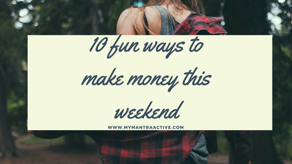 fun ways to make money at the weekend