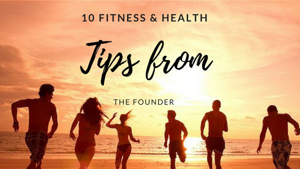10 fitness and health tips