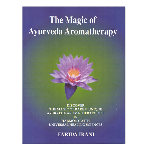 The Magic of Ayurveda Aromatherapy
