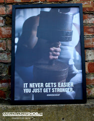 It Never Gets Easier You Just Get Stronger - A2 Poster - CutAndJacked Shop