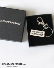 Your workout is my warmup - Key Ring - CutAndJacked Shop