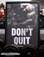 Don't Quit - A2 Poster - CutAndJacked Shop  - 1