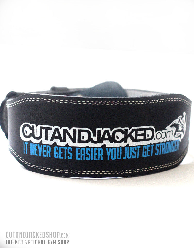 CutAndJacked Weightlifting Belt - It never gets easier you just get stronger - CutAndJacked Shop