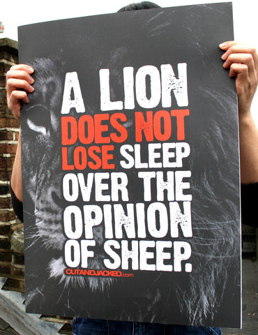 "A2 Poster - ""A Lion Does Not Lose Sleep Over The Opinion Of Sheep"""