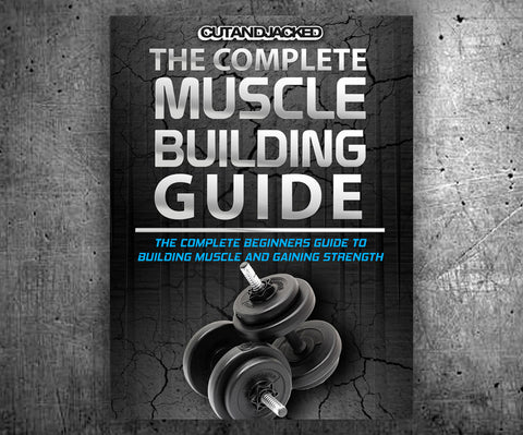The Complete Muscle Building Guide (Ebook)