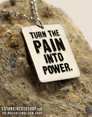 Turn The Pain Into Power - Necklace - CutAndJacked Shop
